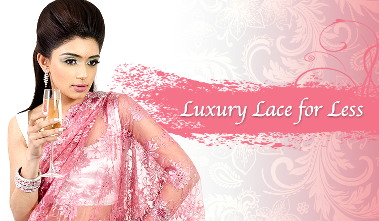 Luxury lace for less